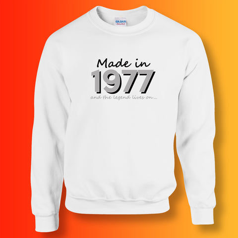 Made In 1977 and The Legend Lives On Sweater White