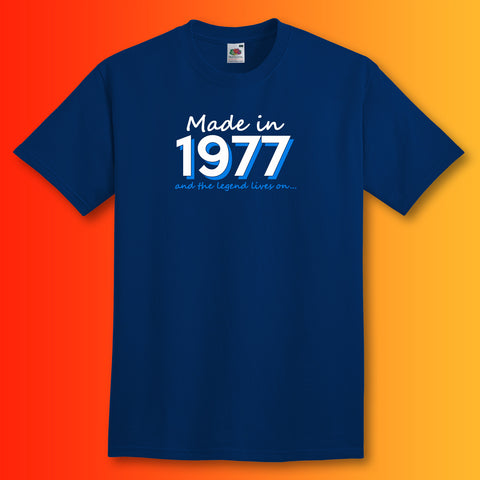 Made In 1977 and The Legend Lives On Unisex T-Shirt