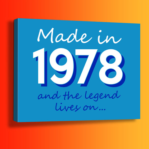 Made In 1978 and The Legend Lives On Canvas Print Azure