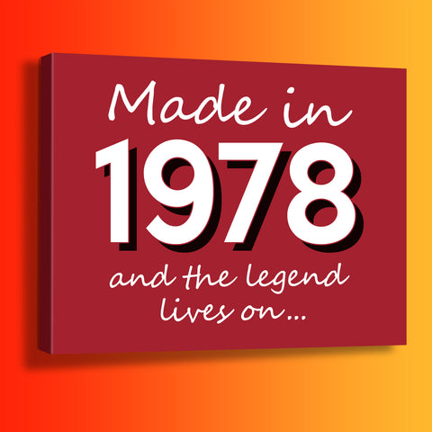 Made In 1978 and The Legend Lives On Canvas Print Brick Red
