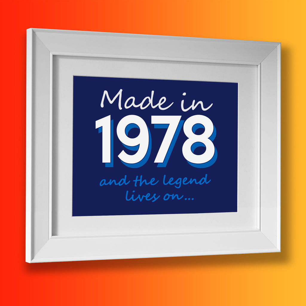 Made In 1978 and The Legend Lives On Framed Print Navy