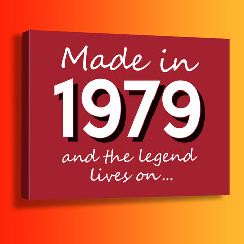 Made In 1979 and The Legend Lives On Canvas Print Brick Red