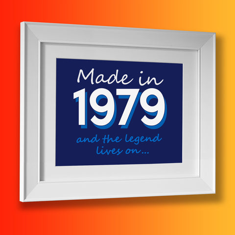 Made In 1979 and The Legend Lives On Framed Print