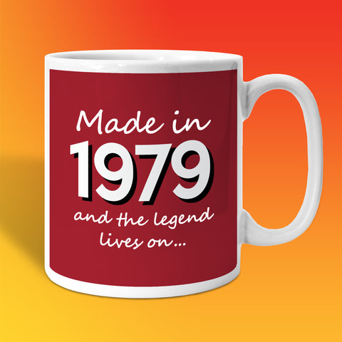 Made In 1979 and The Legend Lives On Brick Red