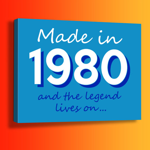 Made In 1980 and The Legend Lives On Canvas Print Azure