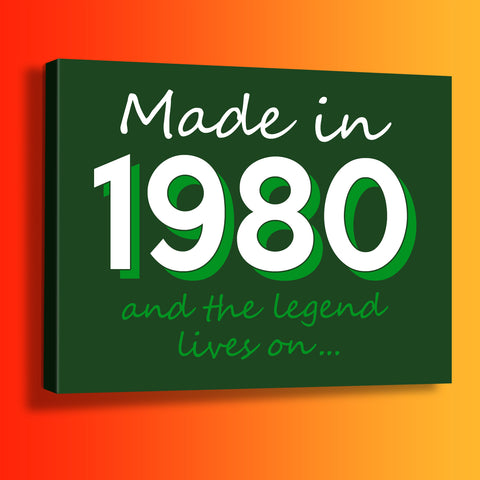 Made In 1980 and The Legend Lives On Canvas Print Bottle Green
