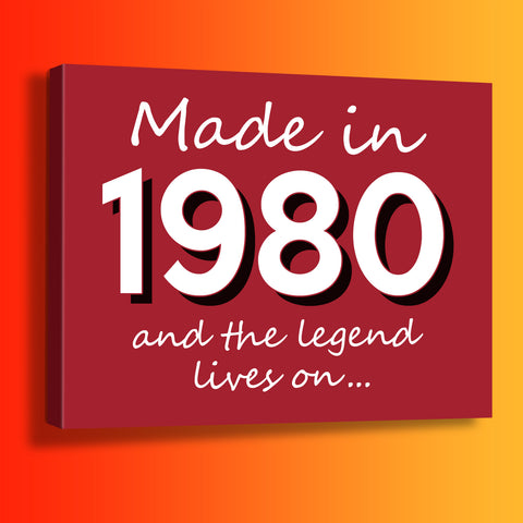 Made In 1980 and The Legend Lives On Canvas Print Brick Red