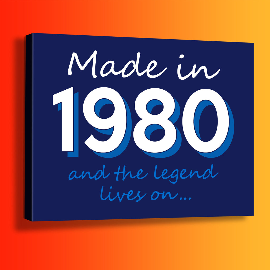 Made In 1980 and The Legend Lives On Canvas Print Navy