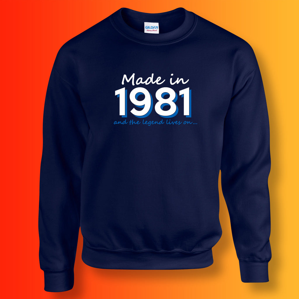 Made In 1981 and The Legend Lives On Sweater Navy