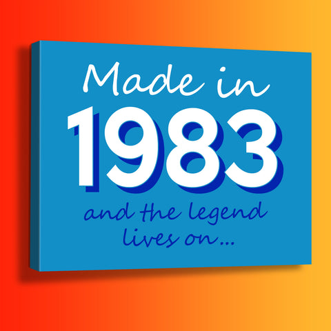 Made In 1983 and The Legend Lives On Canvas Print Azure