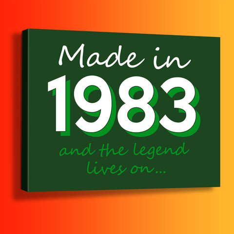 Made In 1983 and The Legend Lives On Canvas Print Bottle Green