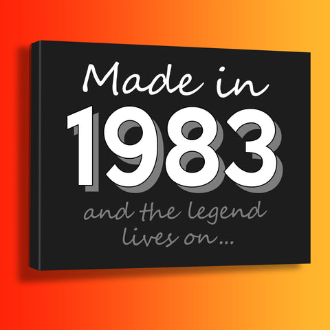 Made In 1983 and The Legend Lives On Canvas Print Black
