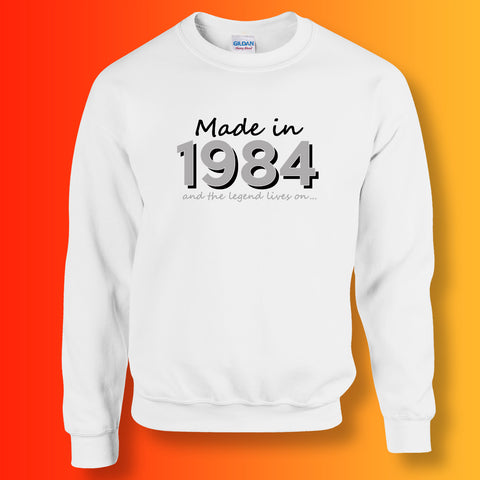 Made In 1984 and The Legend Lives On Sweater White