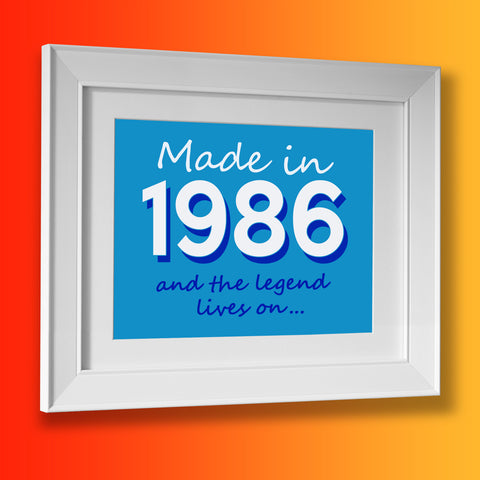 Made In 1986 and The Legend Lives On Framed Print Azure