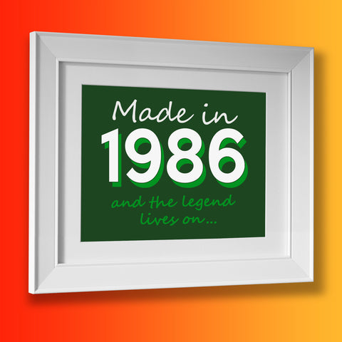 Made In 1986 and The Legend Lives On Framed Print Bottle Green