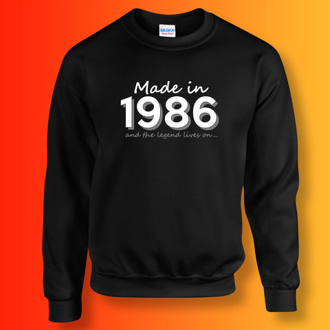 Made In 1986 and The Legend Lives On Sweater Black