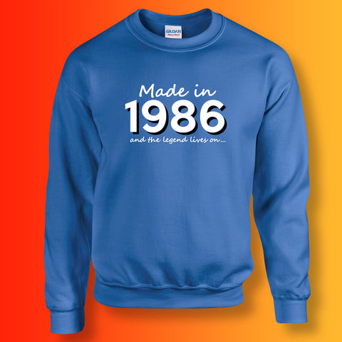 Made In 1986 and The Legend Lives On Sweater Royal Blue