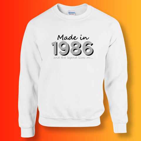Made In 1986 and The Legend Lives On Sweater White