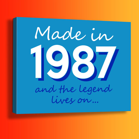 Made In 1987 and The Legend Lives On Canvas Print Azure