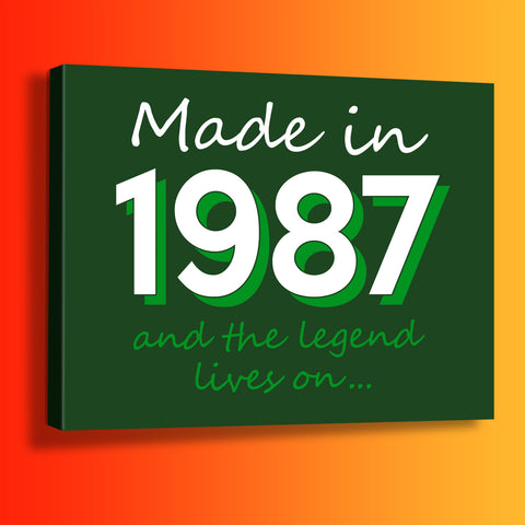 Made In 1987 and The Legend Lives On Canvas Print Bottle Green