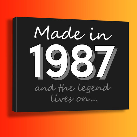 Made In 1987 and The Legend Lives On Canvas Print Black