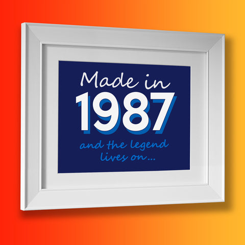 Made In 1987 and The Legend Lives On Framed Print