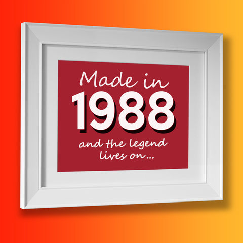 Made In 1988 and The Legend Lives On Framed Print Brick Red