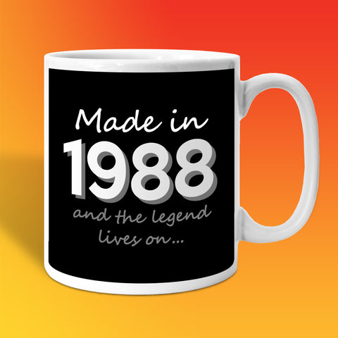 Made In 1988 and The Legend Lives On Black