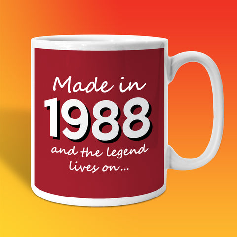Made In 1988 and The Legend Lives On Brick Red
