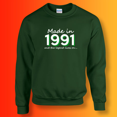 Made In 1991 and The Legend Lives On Sweater Bottle Green