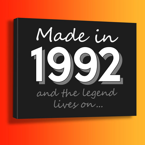 Made In 1992 and The Legend Lives On Canvas Print Black