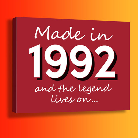 Made In 1992 and The Legend Lives On Canvas Print Brick Red