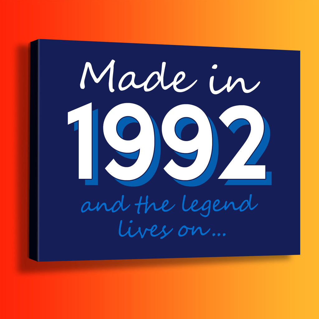 Made In 1992 and The Legend Lives On Canvas Print Navy