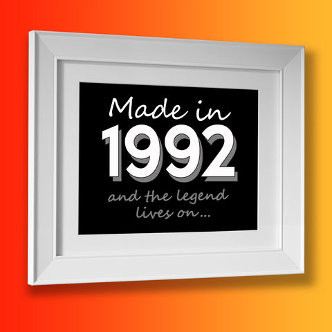 Made In 1992 and The Legend Lives On Framed Print Black