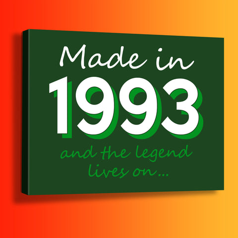 Made In 1993 and The Legend Lives On Canvas Print Bottle Green