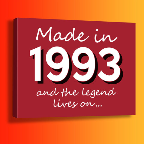 Made In 1993 and The Legend Lives On Canvas Print Brick Red