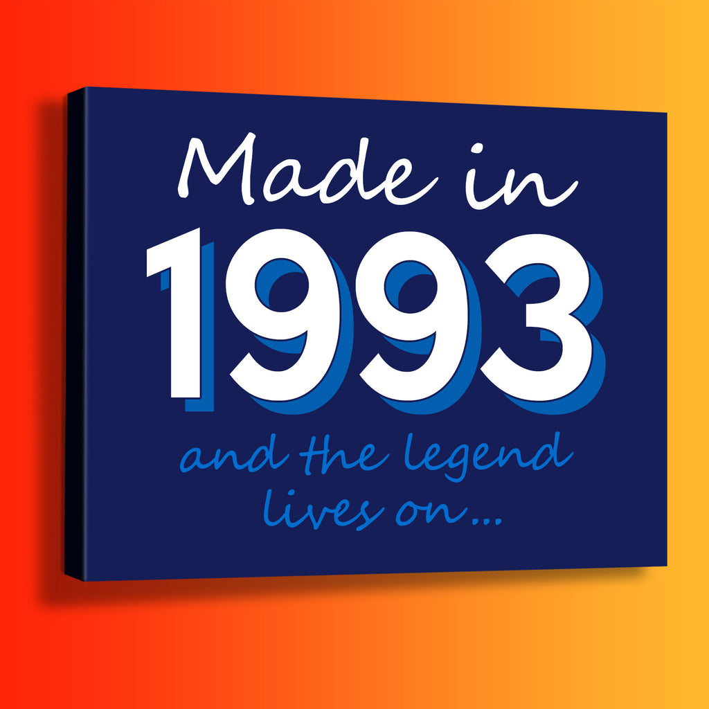 Made In 1993 and The Legend Lives On Canvas Print Navy