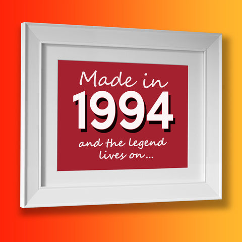 Made In 1994 and The Legend Lives On Framed Print Brick Red