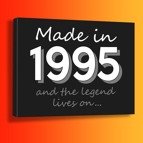 Made In 1995 and The Legend Lives On Canvas Print Black