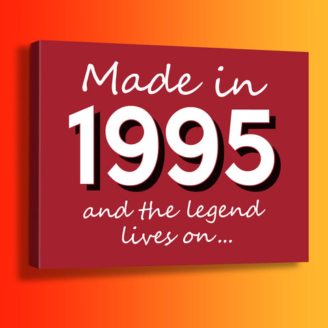 Made In 1995 and The Legend Lives On Canvas Print Brick Red