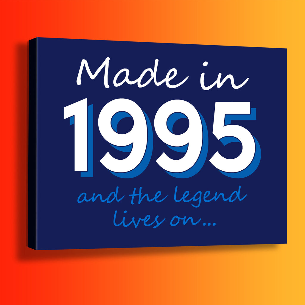 Made In 1995 and The Legend Lives On Canvas Print Navy