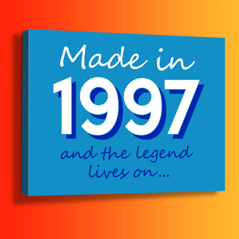 Made In 1997 and The Legend Lives On Canvas Print Azure