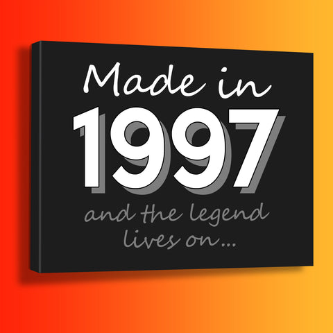 Made In 1997 and The Legend Lives On Canvas Print Black