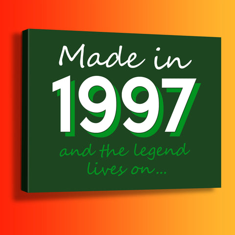 Made In 1997 and The Legend Lives On Canvas Print Bottle Green