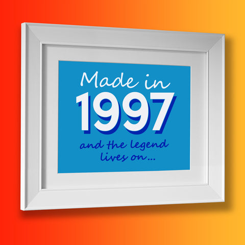 Made In 1997 and The Legend Lives On Framed Print Azure