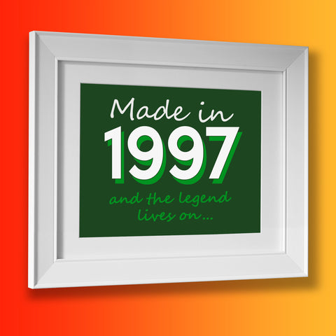Made In 1997 and The Legend Lives On Framed Print Bottle Green