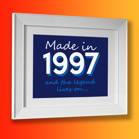 Made In 1997 and The Legend Lives On Framed Print Navy