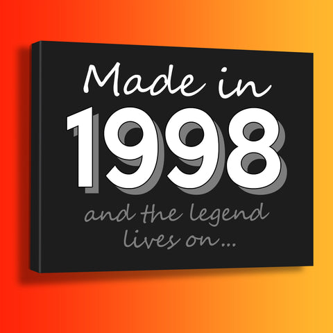 Made In 1998 and The Legend Lives On Canvas Print Black