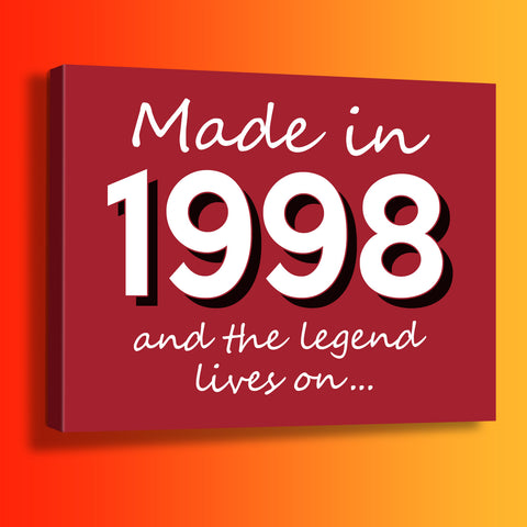 Made In 1998 and The Legend Lives On Canvas Print Brick Red