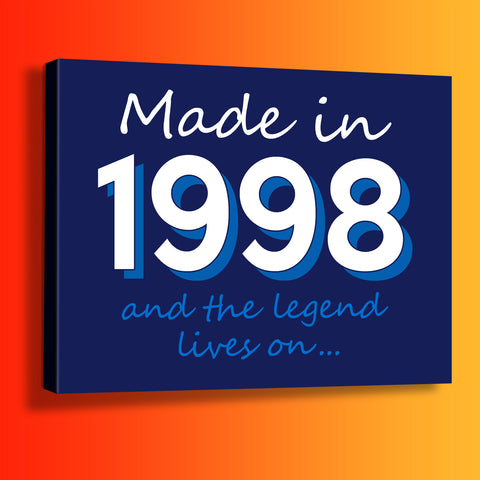 Made In 1998 and The Legend Lives On Canvas Print Navy
